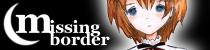 missing border バナー